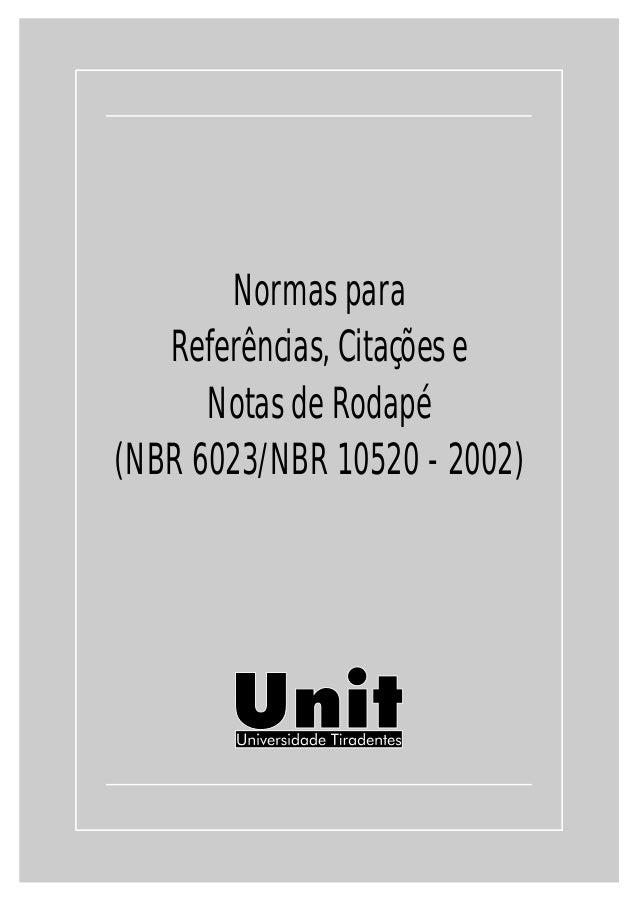 Normas para Referências, Citações e Notas de Rodapé (NBR 6023/NBR 10520 - 2002)