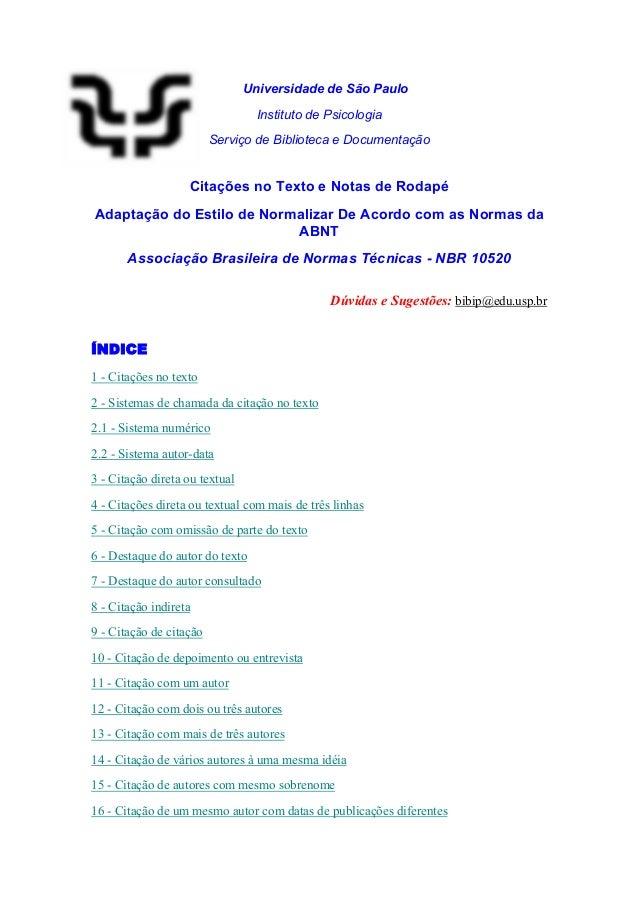 Universidade de São Paulo  Instituto de Psicologia  Serviço de Biblioteca e Documentação  Citações no Texto e Notas de Rod...