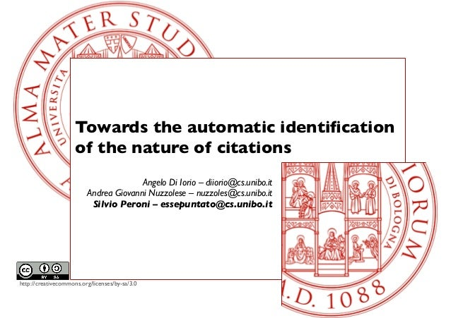 http://creativecommons.org/licenses/by-sa/3.0Towards the automatic identificationof the nature of citationsAngelo Di Iorio ...