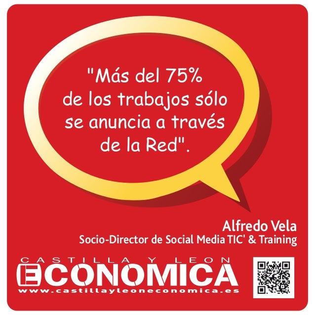 """Alfredo Vela Socio-Director de Social Media TIC' & Training """"Más del 75% de los trabajos sólo se anuncia a través de la Re..."""