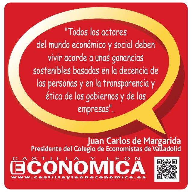 """Juan Carlos de Margarida Presidente del Colegio de Economistas de Valladolid """"Todos los actores del mundo económico y soci..."""