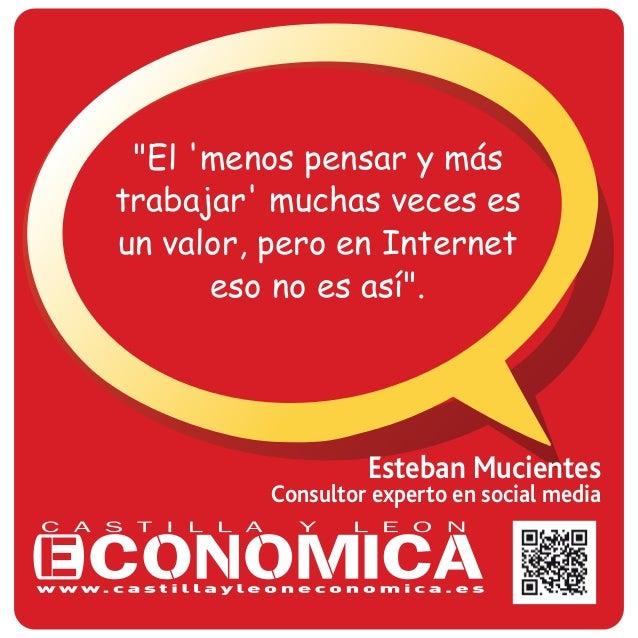 """Esteban Mucientes Consultor experto en social media """"El 'menos pensar y más trabajar' muchas veces es un valor, pero en In..."""