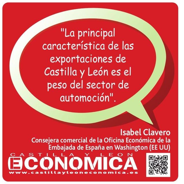 """""""La principal característica de las exportaciones de Castilla y León es el peso del sector de automoción"""". Isabel Clavero ..."""