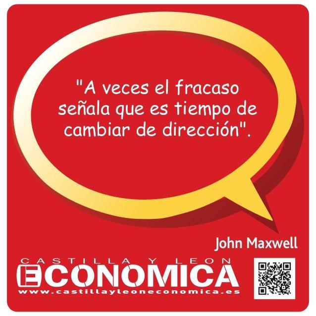 """John Maxwell """"A veces el fracaso señala que es tiempo de cambiar de dirección""""."""