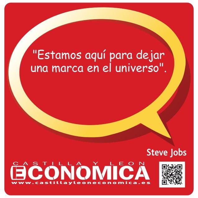 """Steve Jobs """"Estamos aquí para dejar una marca en el universo""""."""