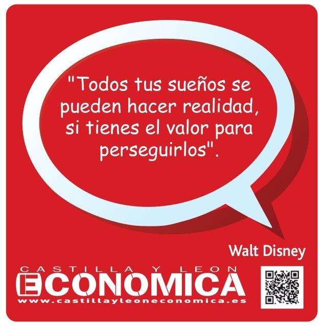 """Walt Disney """"Todos tus sueños se pueden hacer realidad, si tienes el valor para perseguirlos""""."""