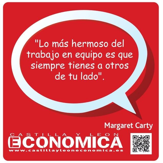 """""""Lo más hermoso del  trabajo en equipo es que  siempre tienes a otros  de tu lado"""".  Margaret Carty"""