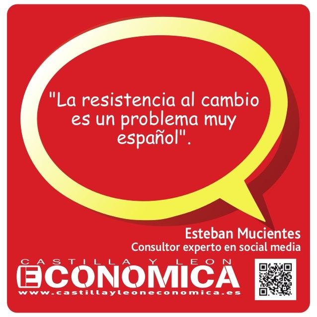 """""""La resistencia al cambio  es un problema muy  español"""".  Esteban Mucientes  Consultor experto en social media"""