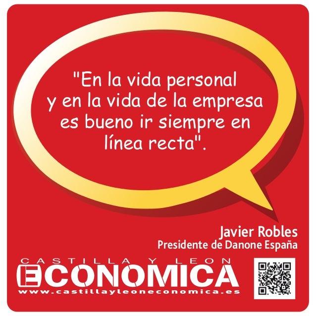 """Javier Robles Presidente de Danone España """"En la vida personal y en la vida de la empresa es bueno ir siempre en línea rec..."""