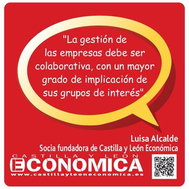 """Luisa Alcalde Socia fundadora de Castilla y León Económica """"La gestión de las empresas debe ser colaborativa, con un mayor..."""