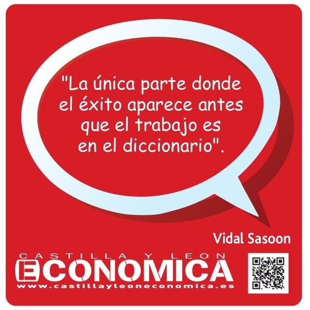 """Vidal Sasoon """"La única parte donde el éxito aparece antes que el trabajo es en el diccionario""""."""