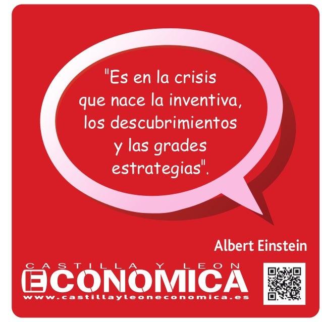 """Albert Einstein """"Es en la crisis que nace la inventiva, los descubrimientos y las grades estrategias""""."""