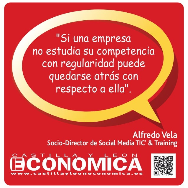 """Alfredo Vela Socio-Director de Social Media TIC' & Training """"Si una empresa no estudia su competencia con regularidad pued..."""