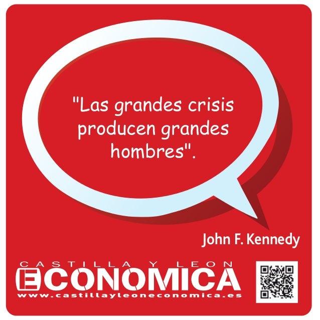 "John F. Kennedy ""Las grandes crisis producen grandes hombres""."