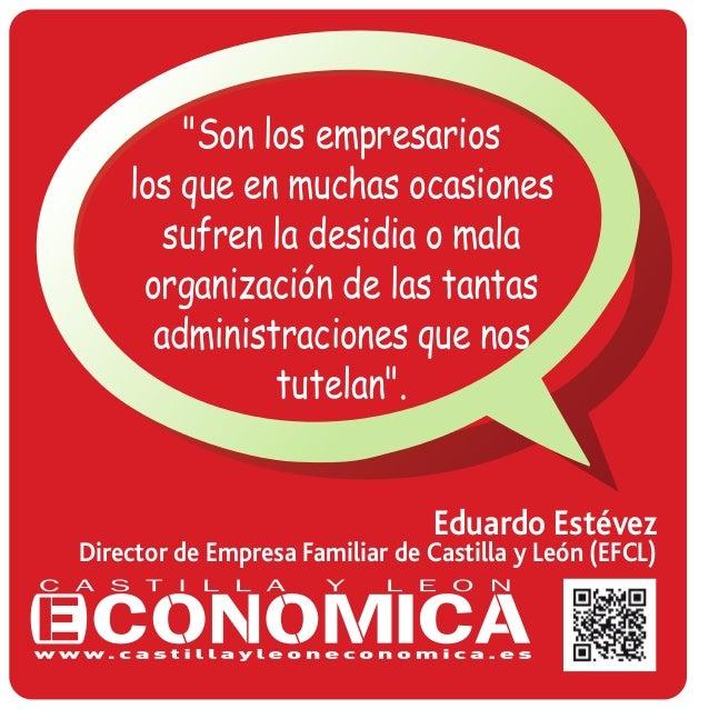 """""""Son los empresarios los que en muchas ocasiones sufren la desidia o mala organización de las tantas administraciones que ..."""