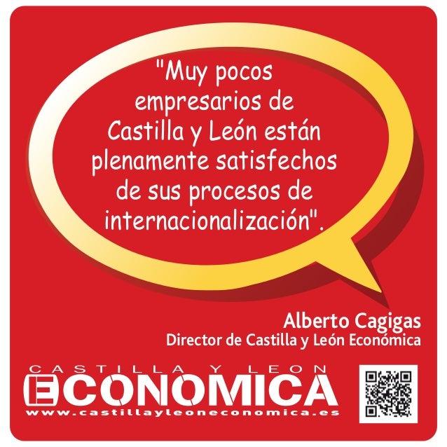 """Alberto Cagigas Director de Castilla y León Económica """"Muy pocos empresarios de Castilla y León están plenamente satisfech..."""