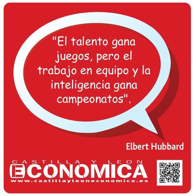 """Elbert Hubbard """"El talento gana juegos, pero el trabajo en equipo y la inteligencia gana campeonatos""""."""