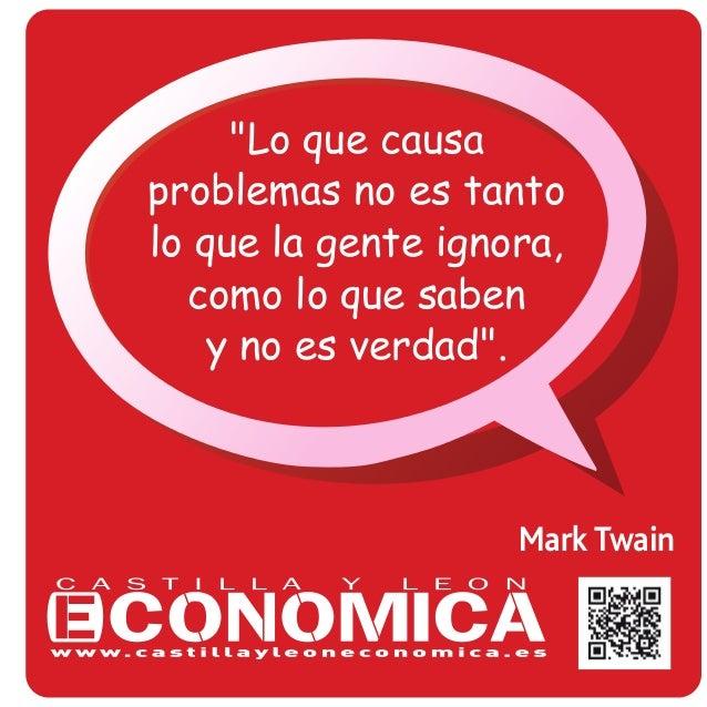 """Mark Twain """"Lo que causa problemas no es tanto lo que la gente ignora, como lo que saben y no es verdad""""."""