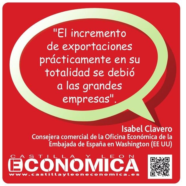 """""""El incremento de exportaciones prácticamente en su totalidad se debió a las grandes empresas"""". Isabel Clavero Consejera c..."""