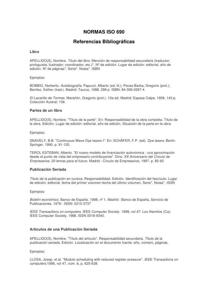 NORMAS ISO 690                             Referencias BibliográficasLibroAPELLIDO(S), Nombre. Título del libro. Mención d...