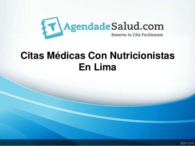 Citas Médicas Con Nutricionistas En Lima