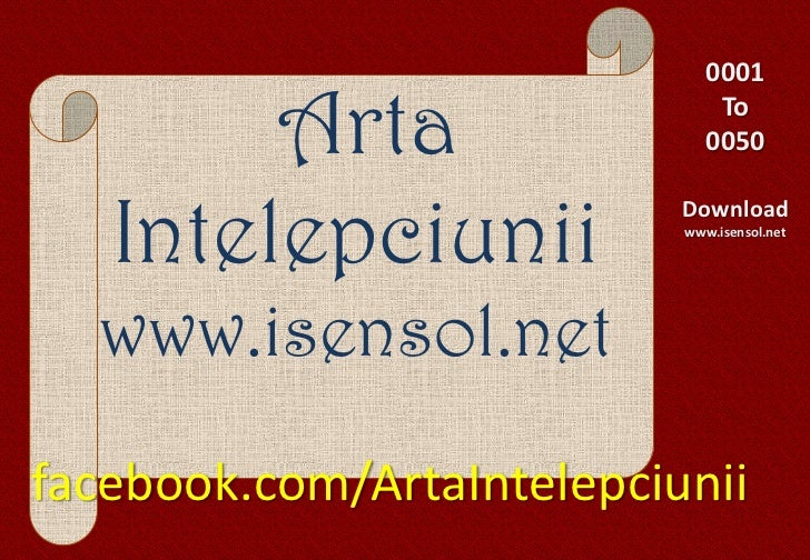 0001        Arta                   To                              0050   Intelepciunii                           Download...