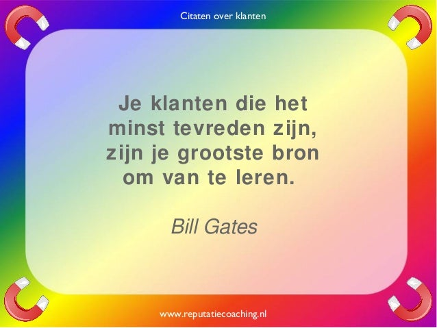 Citaten Over Italie : Citaten over klanten quotes en oneliners reputatiecoaching