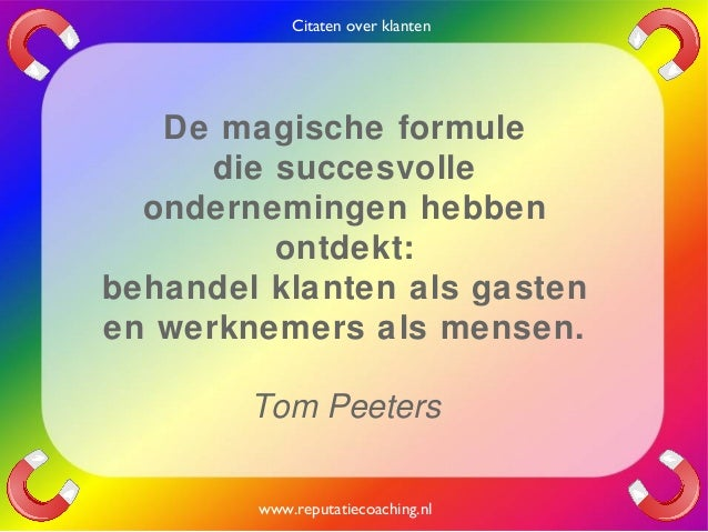 Citaten Over Macht : Citaten over klanten quotes en oneliners reputatiecoaching