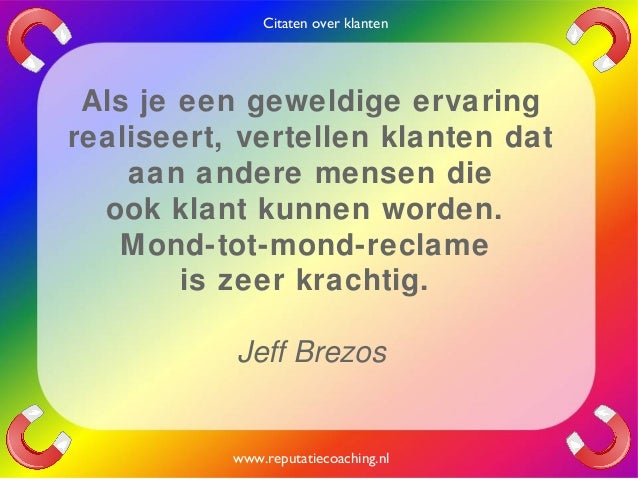 Citaten Coaching : Citaten over klanten quotes en oneliners reputatiecoaching