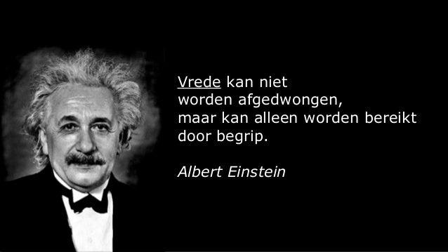 vrede spreuken 63 Citaten van of quotes van Albert Einstein. Gevleugelde woorden, on… vrede spreuken