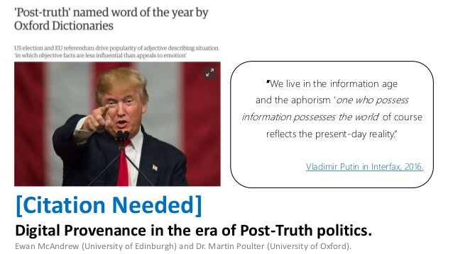 [Citation Needed] Digital Provenance in the era of Post-Truth politics. Ewan McAndrew (University of Edinburgh) and Dr. Ma...