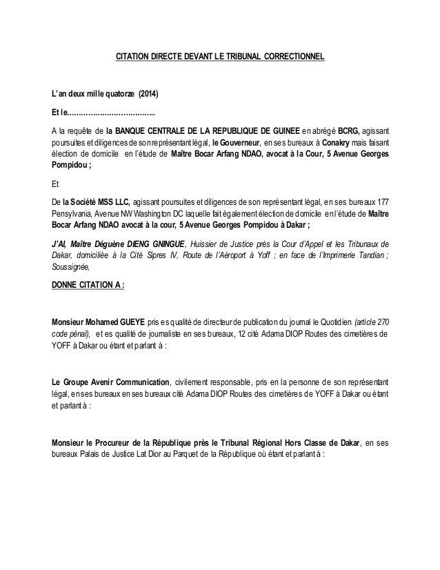 CITATION DIRECTE DEVANT LE TRIBUNAL CORRECTIONNEL  L'an deux mille quatorze (2014)  Et le………………………………..  A la requête de l...