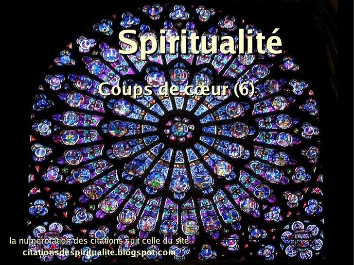 Spiritualité Coups de cœur (6) la numérotation des citations suit celle du site citationsdespiritualite.blogspot.com