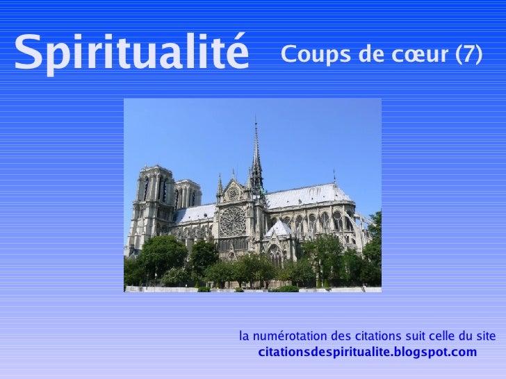 Spiritualité Coups de cœur (7) la numérotation des citations suit celle du site citationsdespiritualite.blogspot.com