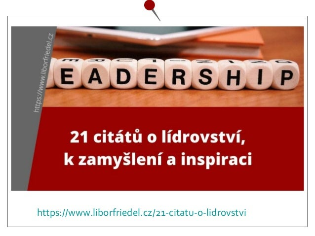 https://www.liborfriedel.cz/21-citatu-o-lidrovstvi