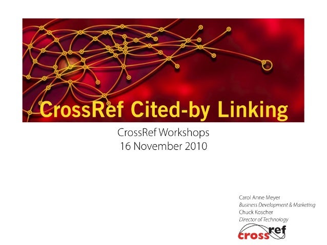 Cited-by Linking 2010 CrossRef Workshops