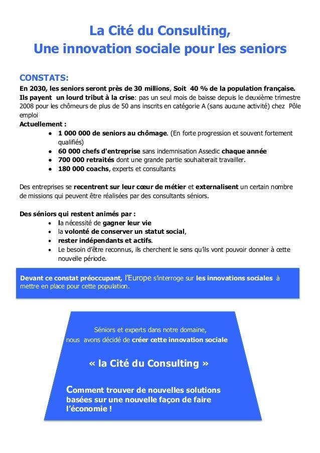 La Cité du Consulting, Une innovation sociale pour les seniors CONSTATS: En 2030, les seniors seront près de 30 millions, ...
