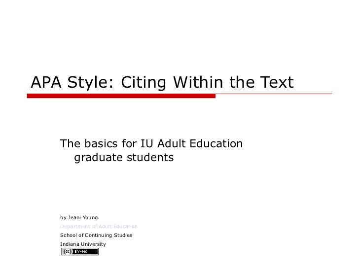 apa in text citations apa style citing in the text the basics for iu adult education graduate students by