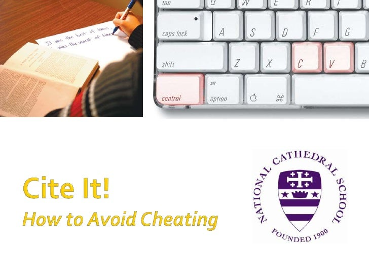 Cite It!How to Avoid Cheating<br />