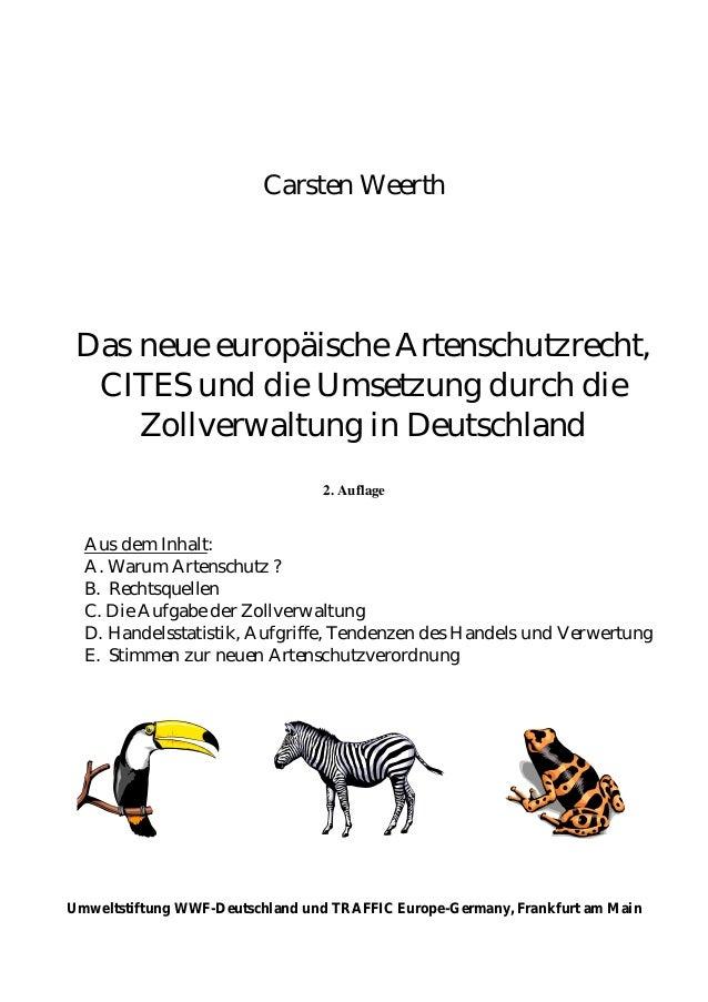 Carsten Weerth Das neue europäische Artenschutzrecht, CITES und die Umsetzung durch die Zollverwaltung in Deutschland 2. A...