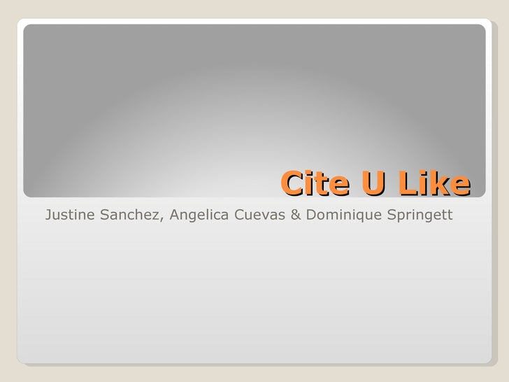 Cite U Like Justine Sanchez, Angelica Cuevas & Dominique Springett