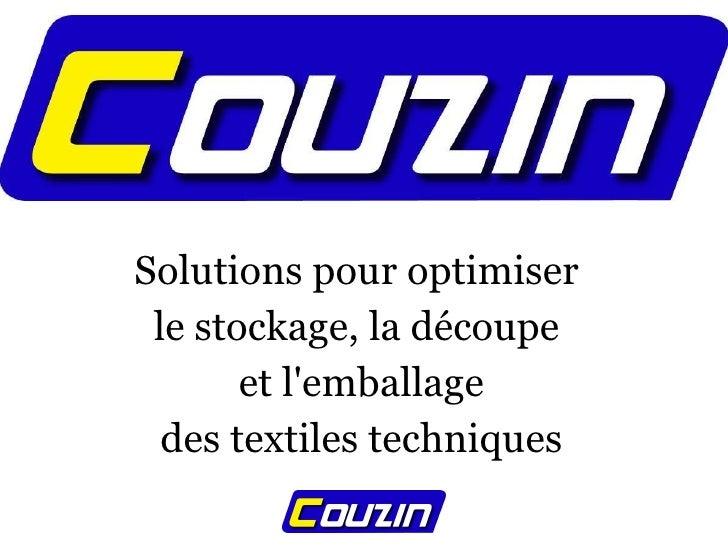 Solutions pour optimiser  le stockage, la découpe  et l'emballage des textiles techniques