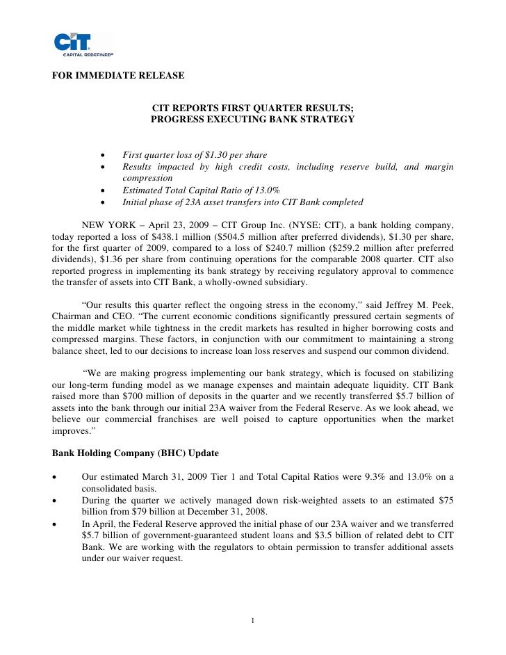 FOR IMMEDIATE RELEASE                           CIT REPORTS FIRST QUARTER RESULTS;                         PROGRESS EXECUT...