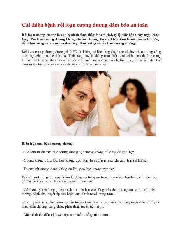 Cải thiện bệnh rối loạn cương dương đảm bảo an toàn Rối loạn cương dương là căn bệnh thường thấy ở nam giới, tỷ lệ mắc bện...
