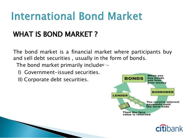 Bonds and the bond market essay