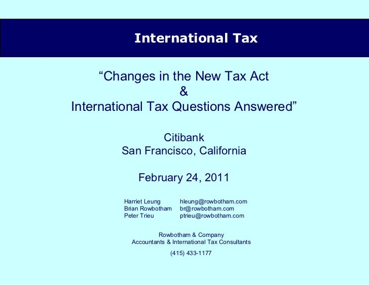 """<ul><ul><ul><ul><li>International Tax </li></ul></ul></ul></ul>"""" Changes in the New Tax Act & International Tax Questions ..."""