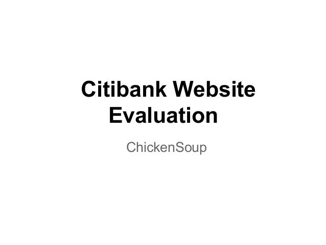Citibank Website Evaluation ChickenSoup