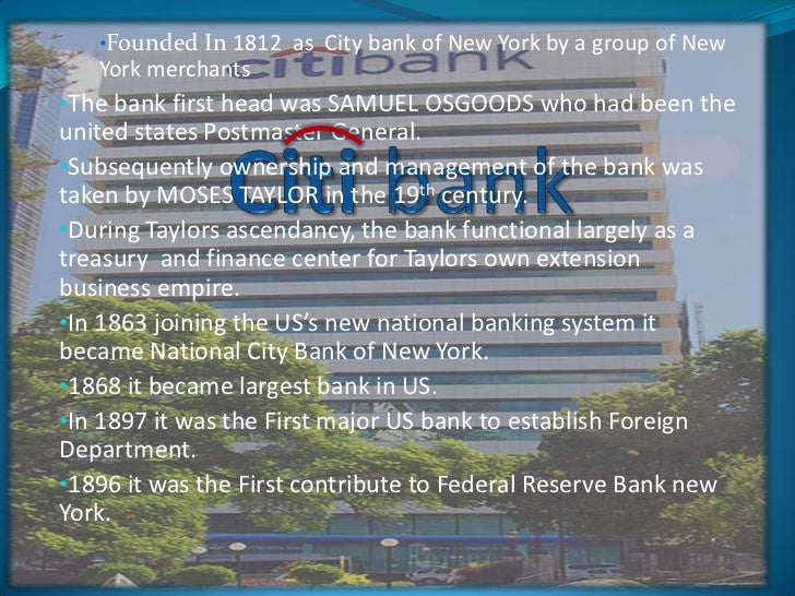 <ul><li>Founded In 1812  as  City bank of New York by a group of New York merchants