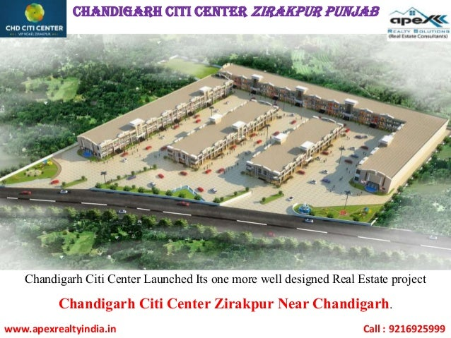 CHANDIGARH CITI CENTER Zirakpur Punjab Chandigarh Citi Center Launched Its one more well designed Real Estate project Chan...