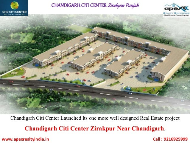 CHANDIGARHCITI CENTER ZirakpurPunjab Chandigarh Citi Center Launched Its one more well designed Real Estate project Chandi...